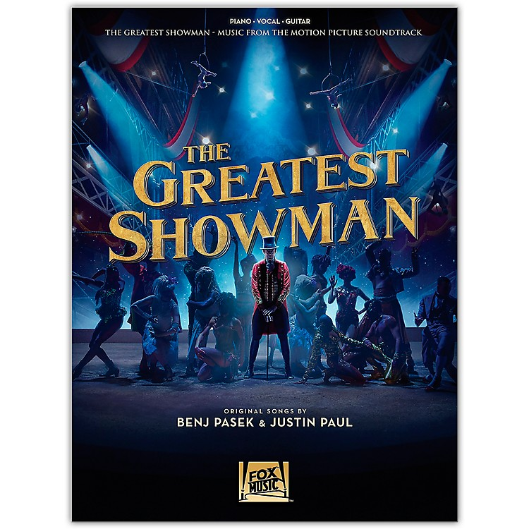 Hal LeonardThe Greatest Showman - Music from the Motion Picture Soundtrack Piano/Vocal/Guitar Songbook