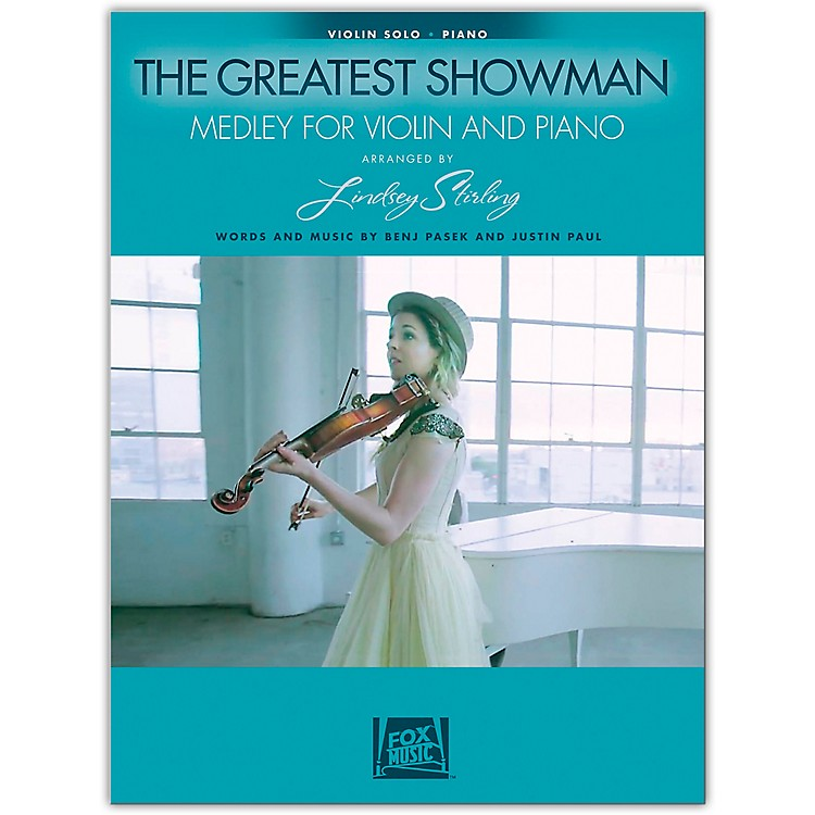 Hal LeonardThe Greatest Showman: Medley for Violin & Piano Instrumental Solo by Lindsey Stirling