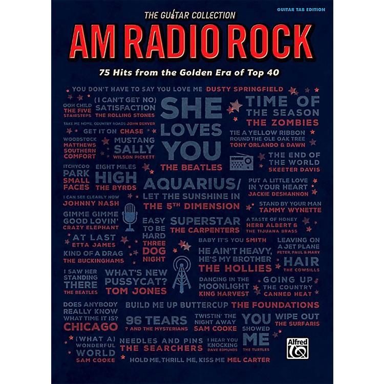 AlfredThe Guitar Collection: AM Radio Rock - Guitar TAB Edition Songbook
