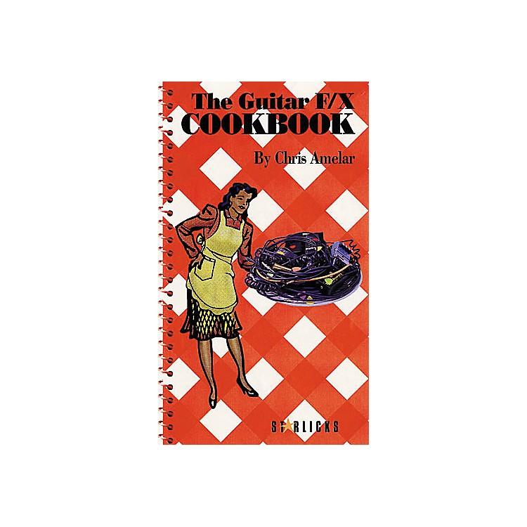 Hal LeonardThe Guitar F/X Cookbook Book/CD