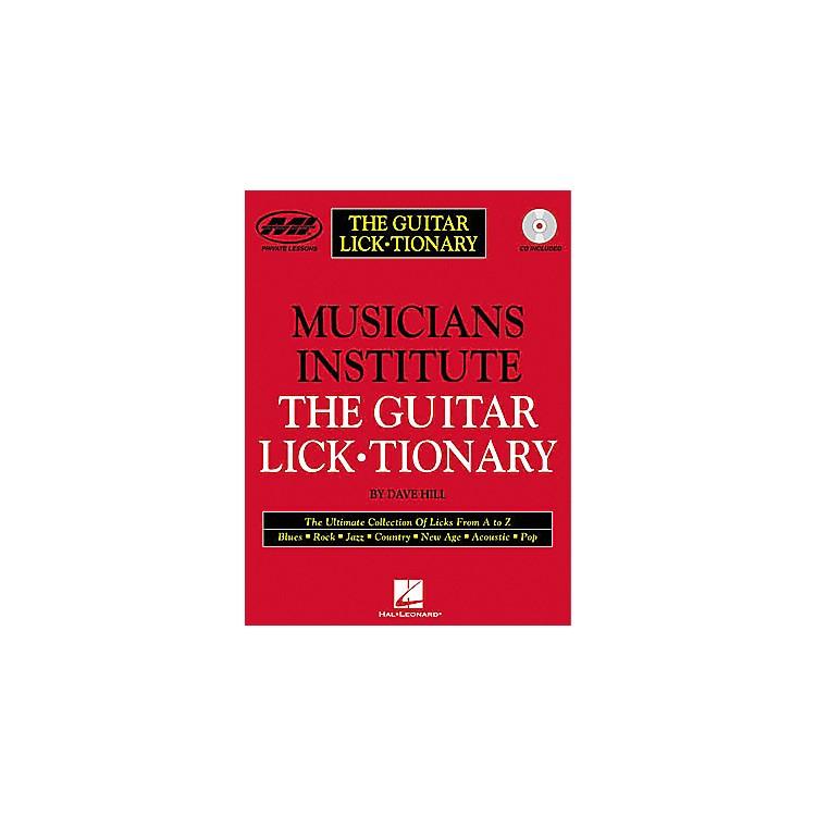 Musicians InstituteThe Guitar Lick Tionary (Book/CD)