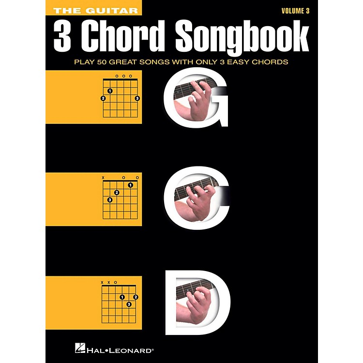 Hal LeonardThe Guitar Three Chord Songbook Volume 3  G-C-D
