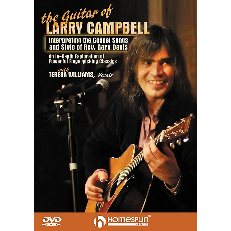 HomespunThe Guitar of Larry Campbell Homespun Tapes Series DVD Written by Larry Campbell