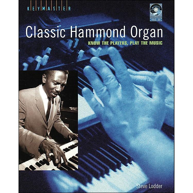 Backbeat BooksThe Hammond Organ - Keymaster