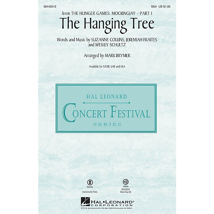 Hal Leonard The Hanging Tree (from The Hunger Games: Mockingjay Part I) SSA arranged by Mark Brymer