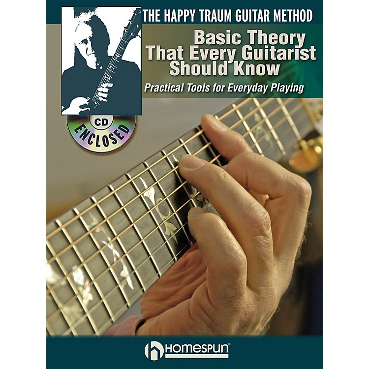 HomespunThe Happy Traum Guitar Method Basic Theory That Every Guitarist Should Know BK/DVD by Happy Traum