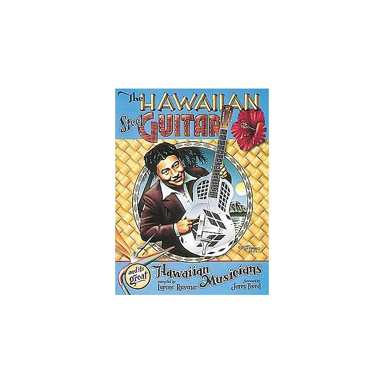 Centerstream PublishingThe Hawaiian Steel Guitar and its Great Hawaiian Musicians Book