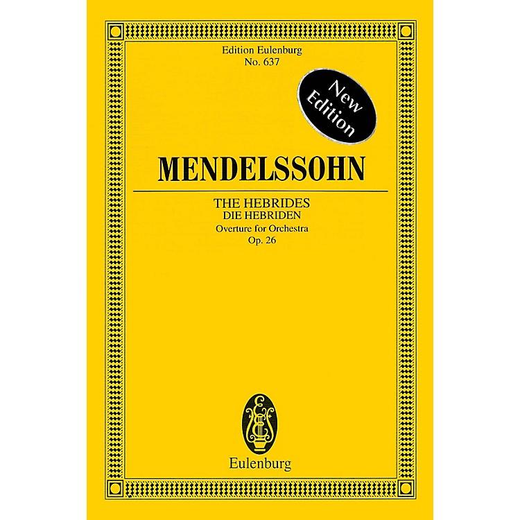 EulenburgThe Hebrides, Op. 26 Schott Series Softcover Composed by Felix Mendelssohn