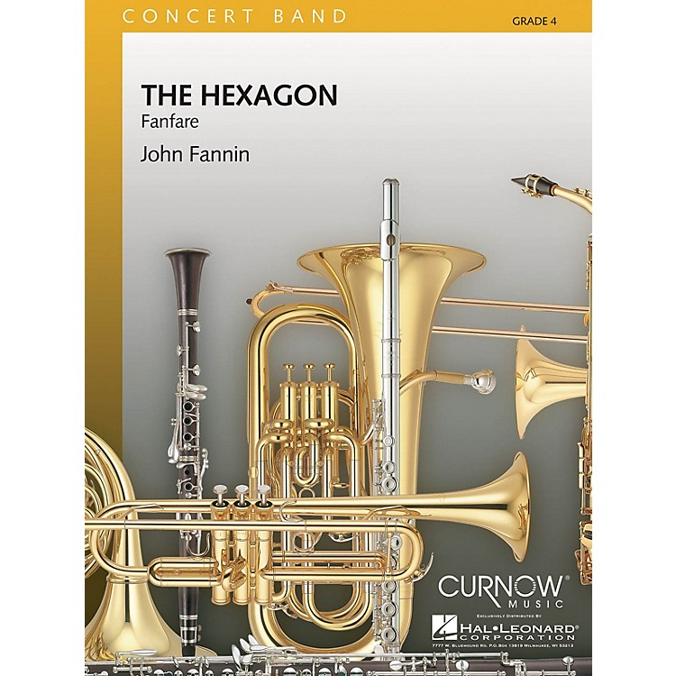 Curnow MusicThe Hexagon (Grade 4 - Score and Parts) Concert Band Level 4 Composed by John Fannin