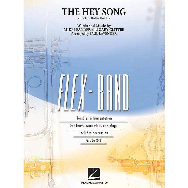 Hal LeonardThe Hey Song (Rock & Roll - Part II) Concert Band Level 2-3 Arranged by Paul Lavender