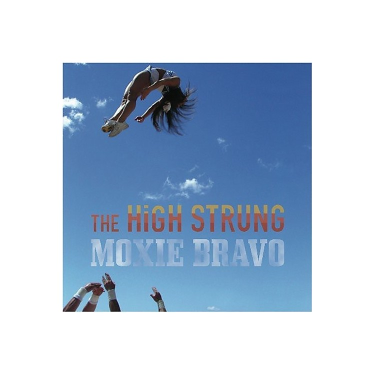 AllianceThe High Strung - Moxie Bravo