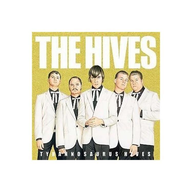 AllianceThe Hives - Tyrannosaurus Hives