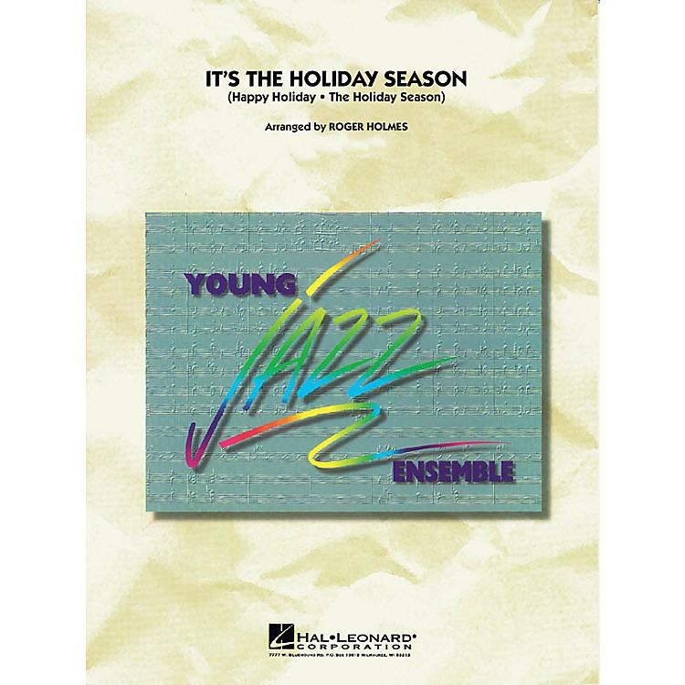 Hal Leonard The Holiday Season Jazz Band Level 3 Arranged by Roger Holmes