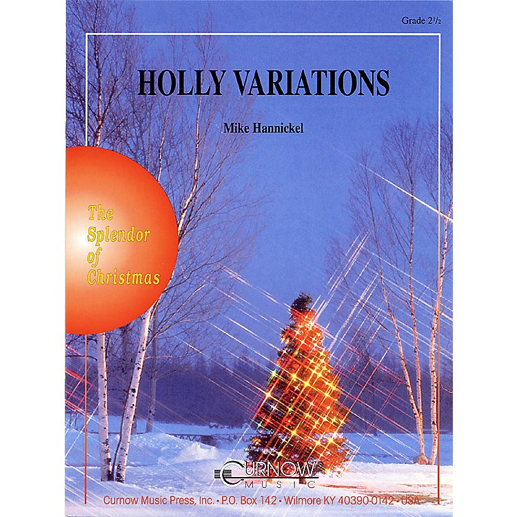 Curnow MusicThe Holly Variations (Grade 2.5 - Score Only) Concert Band Level 2.5 Composed by Mike Hannickel