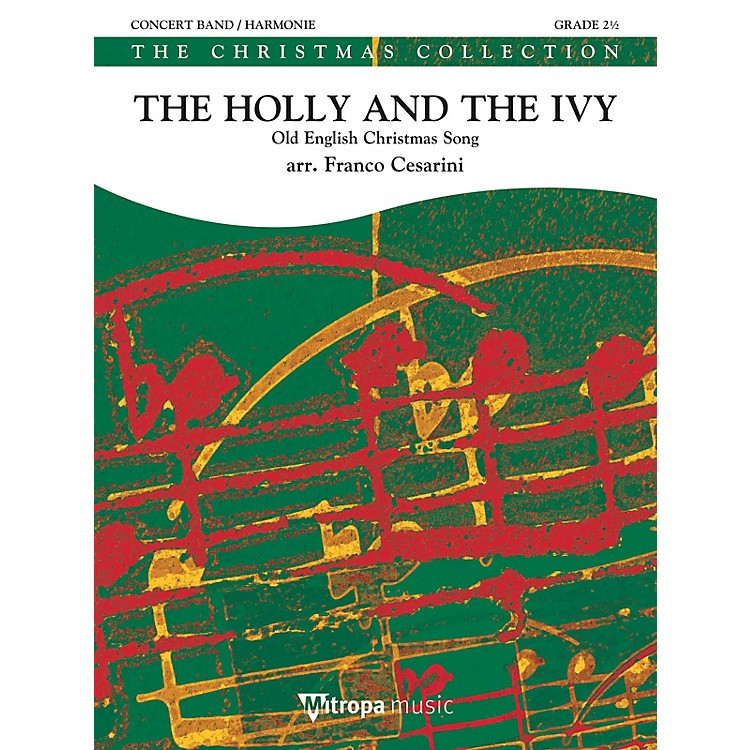 Mitropa MusicThe Holly and the Ivy Concert Band Level 3 Arranged by Franco Cesarini