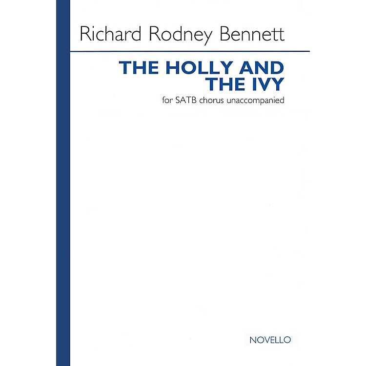 NovelloThe Holly and the Ivy SATB a cappella Composed by Richard Rodney Bennett