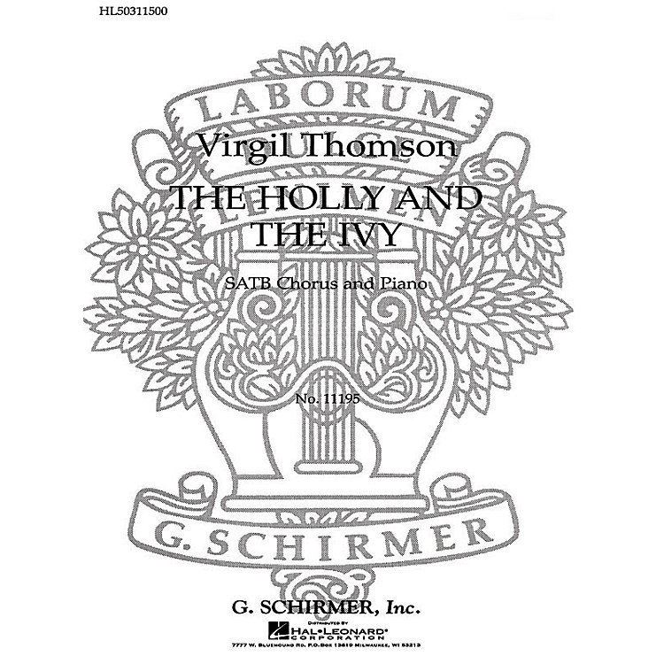 G. SchirmerThe Holly and the Ivy SATB composed by V Thomson