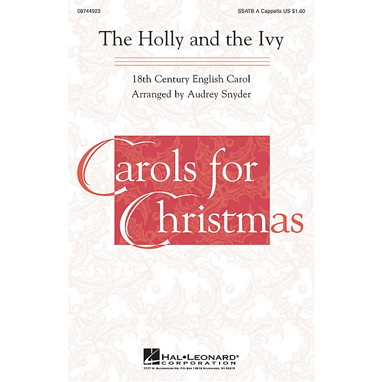Hal LeonardThe Holly and the Ivy SSATB A Cappella arranged by Audrey Snyder