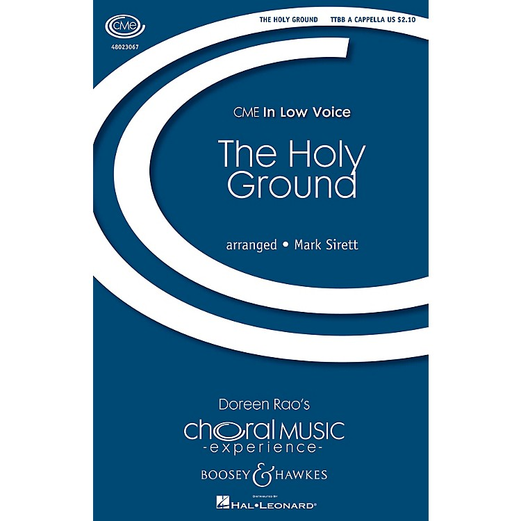 Boosey and Hawkes The Holy Ground (CME In Low Voice) TTBB arranged by Mark Sirett