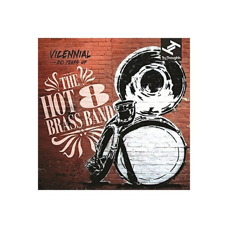 AllianceThe Hot 8 Brass Band - Vicennial: 20 Years of the Hot 8 Brass Band