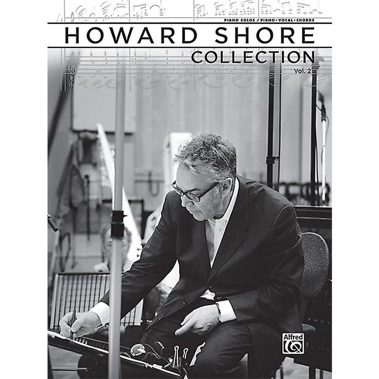 AlfredThe Howard Shore Collection, Volume 2 - Piano Solos & Piano/Vocal/Chords