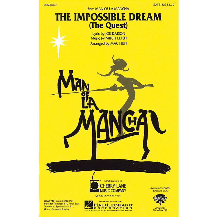 Cherry LaneThe Impossible Dream (from Man of La Mancha) Combo Parts Arranged by Mac Huff