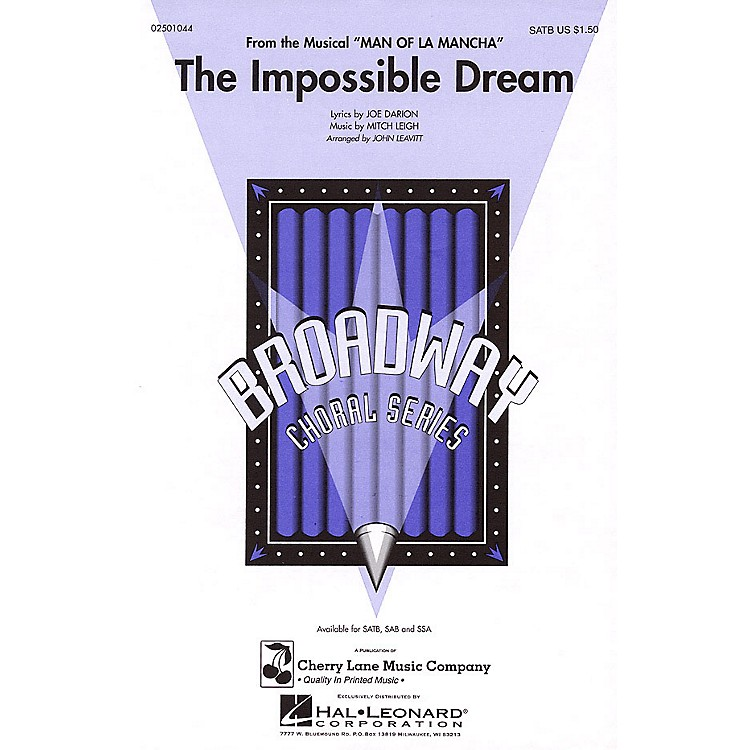 Cherry LaneThe Impossible Dream (from Man of La Mancha) TTB Arranged by John Leavitt