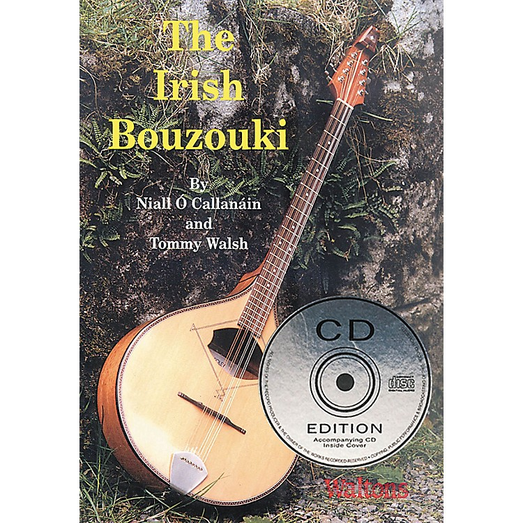 WaltonsThe Irish Bouzouki Waltons Irish Music Books Series Written by Niall O'Callanáin