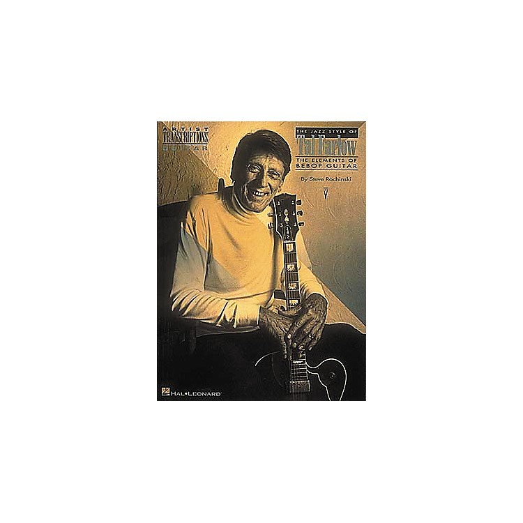 Hal Leonard The Jazz Style of Tal Farlow (Guitar)