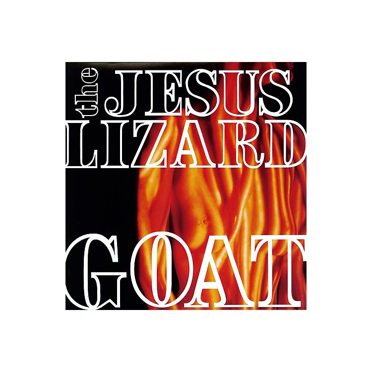 Alliance The Jesus Lizard - Goat [Remastered] [Bonus Tracks] [Deluxe Edition]
