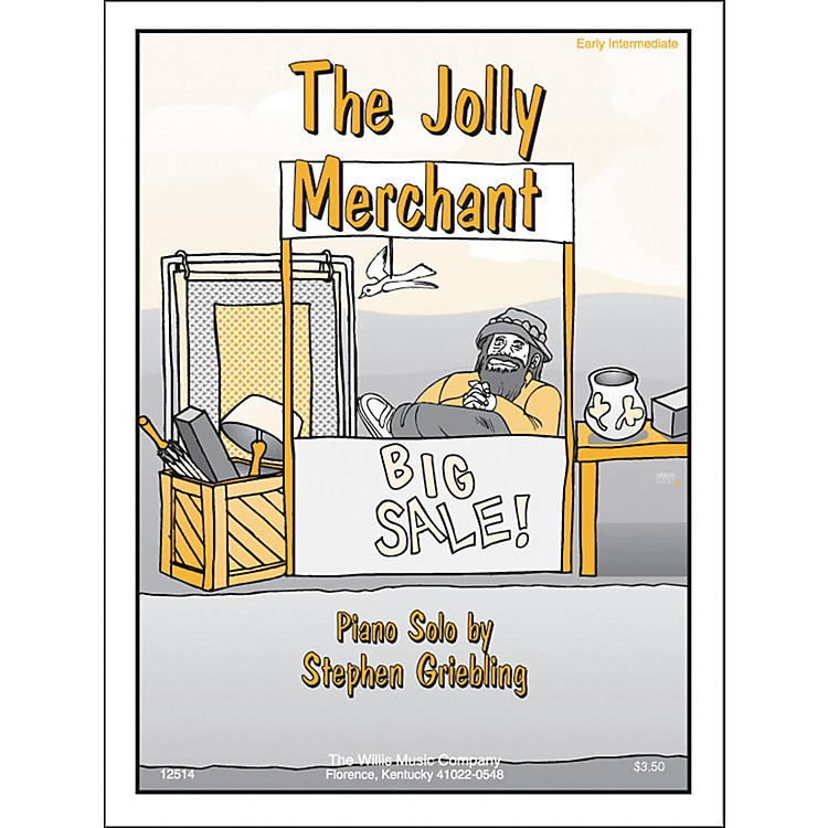 Willis MusicThe Jolly Merchant Early Intermediate Piano Solo by Stephen Griebling