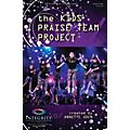 Integrity Music The Kids' Praise Team Project SPLIT TRAX Arranged by Annette Oden