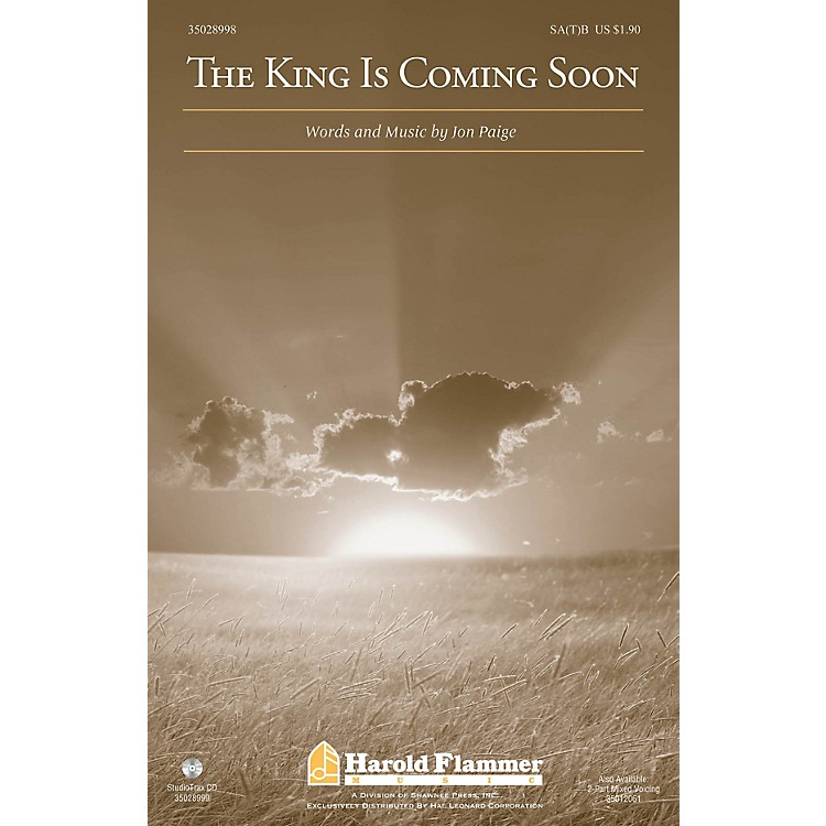 Shawnee PressThe King Is Coming Soon SA(T)B composed by Jon Paige