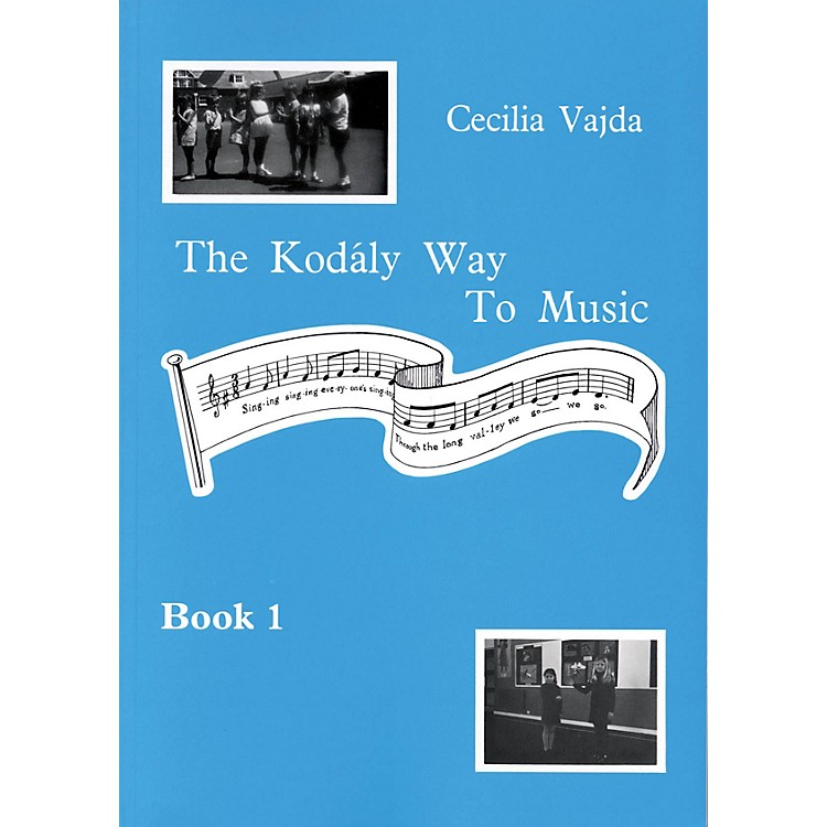 Boosey and Hawkes The Kodály Way to Music - Book 1 Composed by Cecilia Vajda