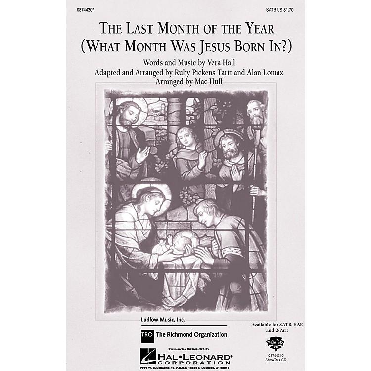 Hal LeonardThe Last Month of the Year SAB Arranged by Mac Huff