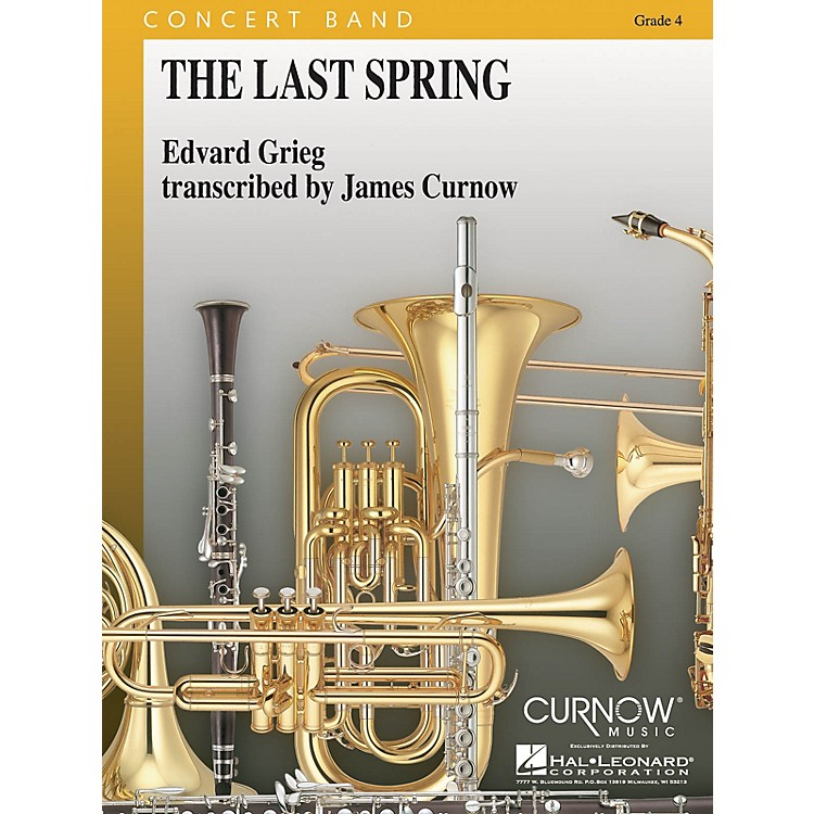 Curnow MusicThe Last Spring (Grade 4 - Score and Parts) Concert Band Level 4 Arranged by James Curnow