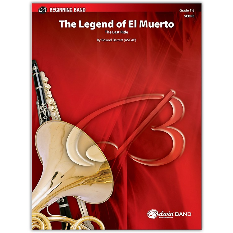 BELWINThe Legend of El Muerto Conductor Score 1.5 (Very Easy to Easy)