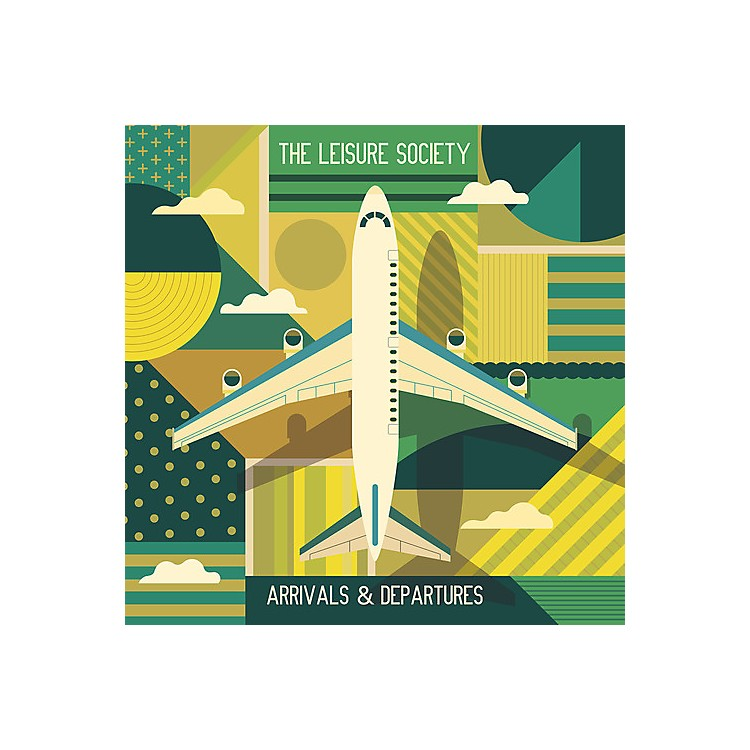 Alliance The Leisure Society - Arrivals & Departures