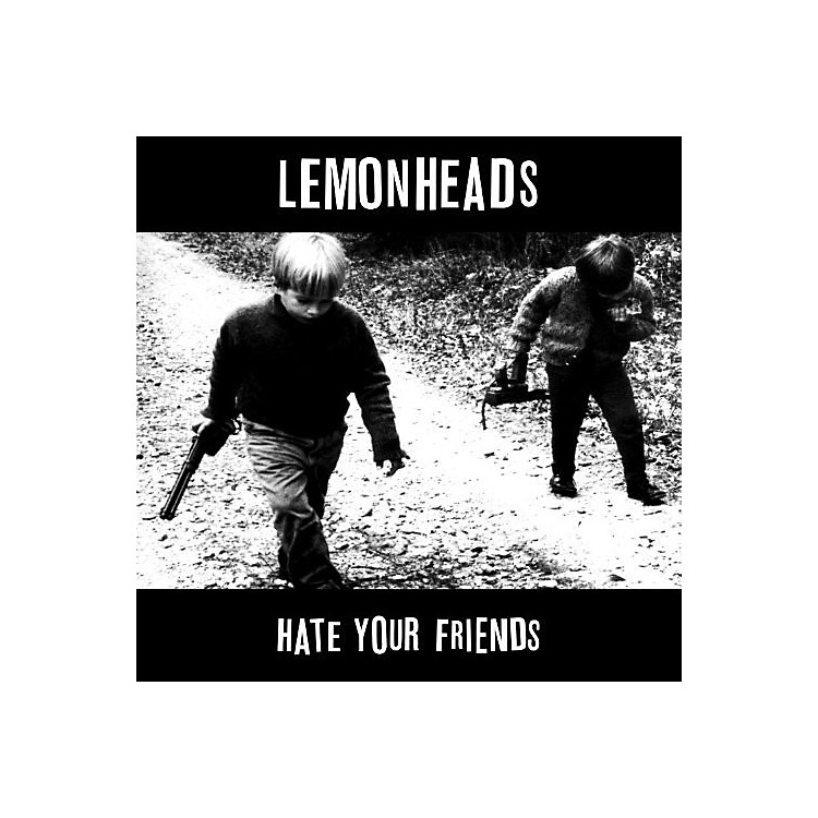 AllianceThe Lemonheads - Hate Your Friends: Deluxe Edition