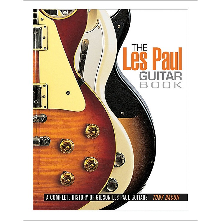 Backbeat BooksThe Les Paul Guitar Book