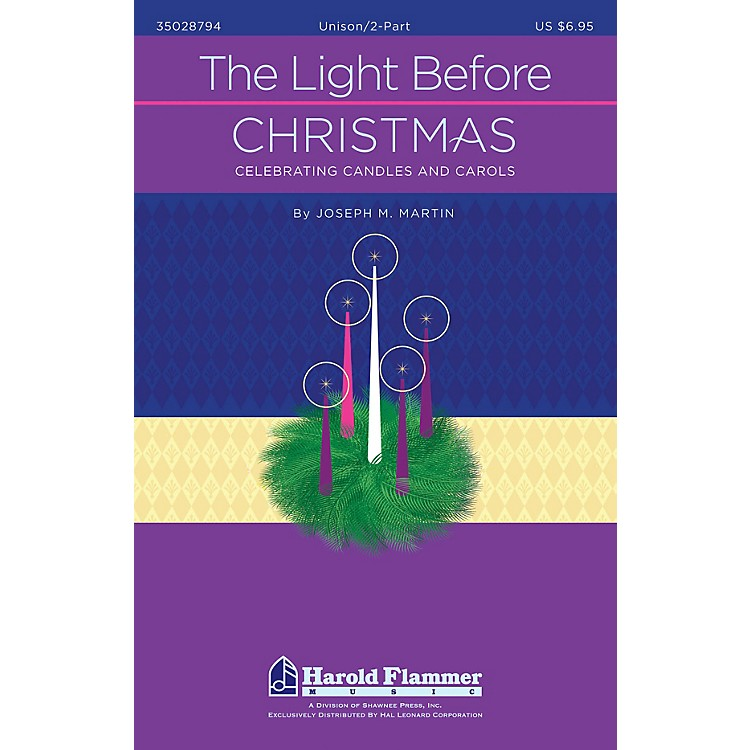 Shawnee PressThe Light Before Christmas Preview Pak Composed by Joseph M. Martin