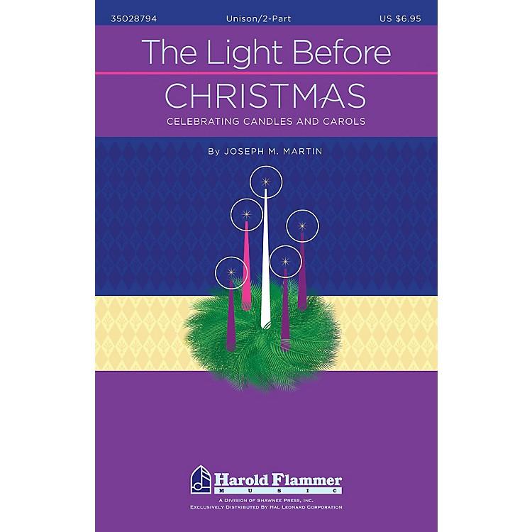 Shawnee PressThe Light Before Christmas UNIS/2PT composed by Joseph M. Martin