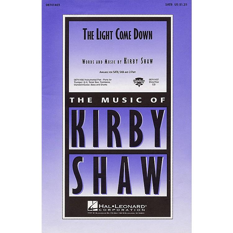 Hal LeonardThe Light Come Down SAB Composed by Kirby Shaw