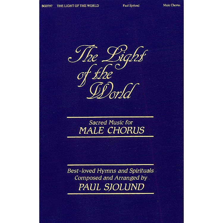 Fred Bock Music The Light of the World (Collection) TTBB arranged by Paul Sjolund