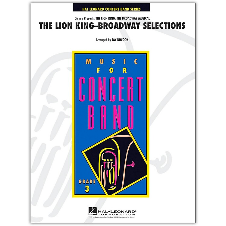 Hal LeonardThe Lion King  -Broadway Selections Young Concert Band Level 3