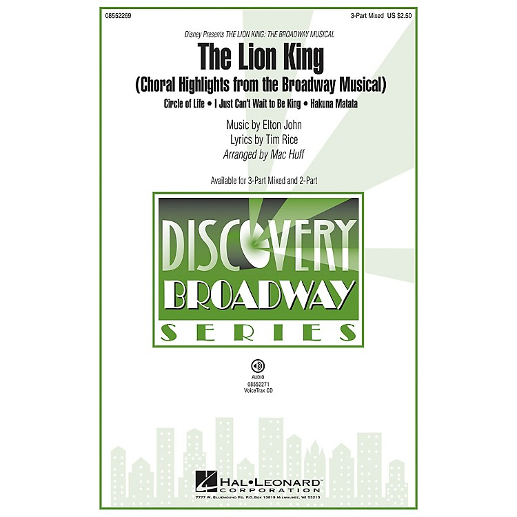 Hal LeonardThe Lion King (Choral Highlights from the Broadway Musical) Discovery Level 2 VoiceTrax CD by Mac Huff