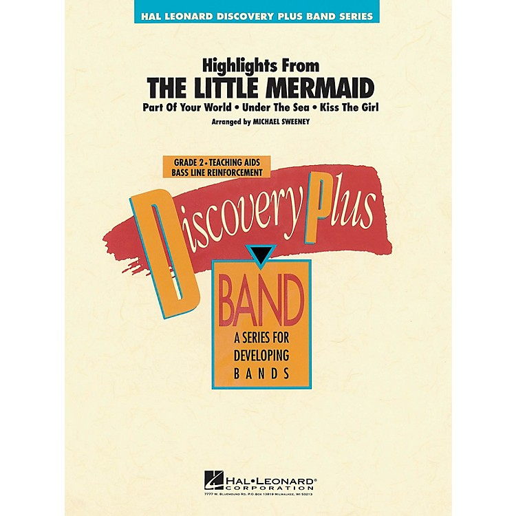 Hal LeonardThe Little Mermaid - Highlights from - Discovery Plus Concert Band Series Level 2 arranged by Sweeney