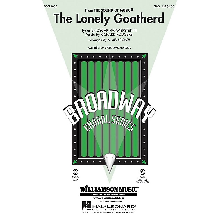 Hal LeonardThe Lonely Goatherd (from The Sound of Music) SAB arranged by Mark Brymer
