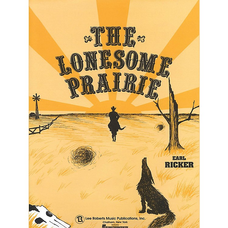 Lee RobertsThe Lonesome Prairie Pace Piano Education Series Composed by Earl Ricker