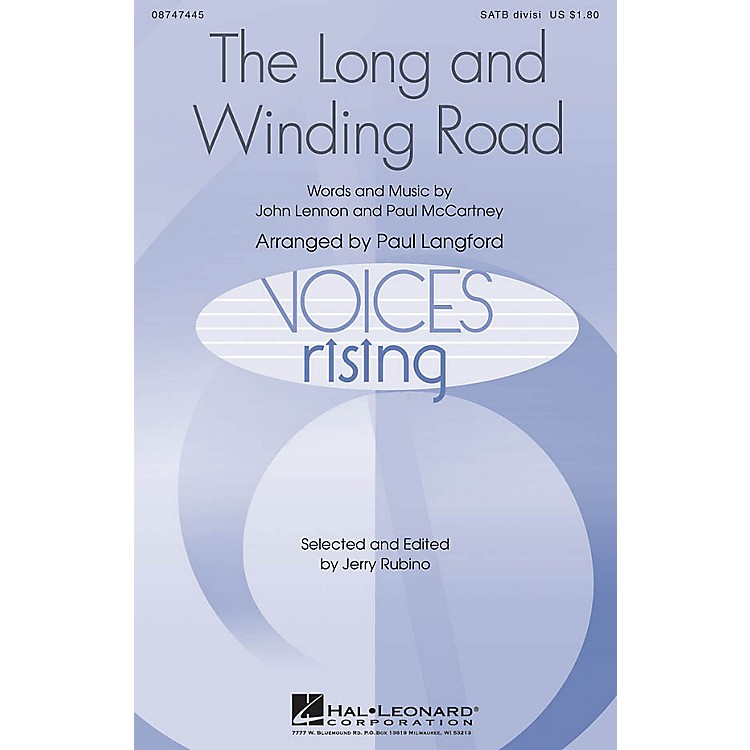 Hal LeonardThe Long and Winding Road SATB Divisi by The Beatles arranged by Paul Langford